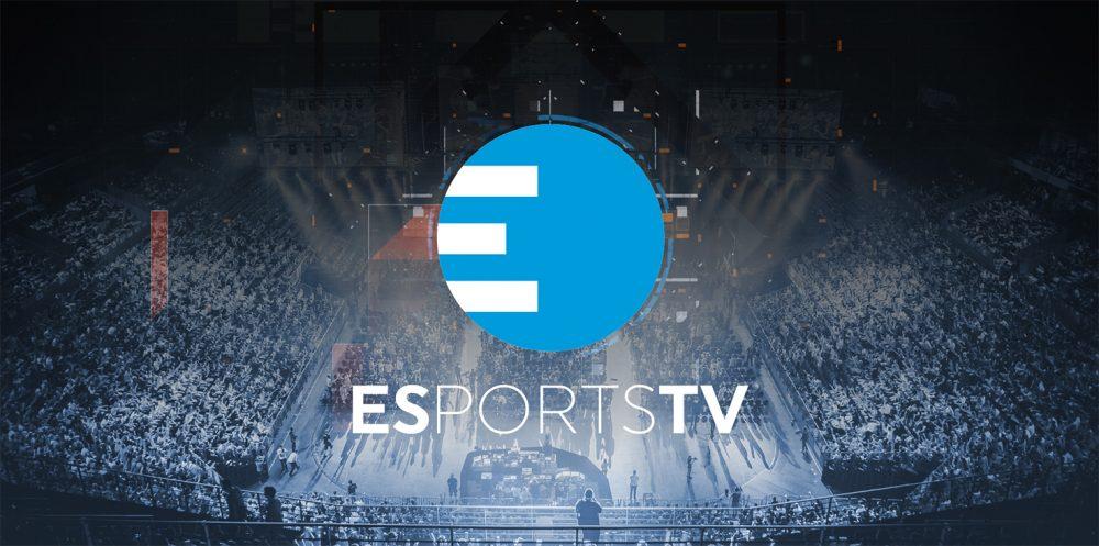 EsportsTV étend son réseau de diffusion en Europe
